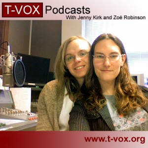 Jennifer Kirk (left) and Zoe Kirk-Robinson (right) host the T-Vox Podcasts